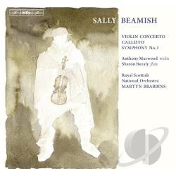 Beamish / Bezaly / Brabbins / Marwood / Rsno - Sally Beamish: Violin Concerto; Callisto; Symphony No. 1 CD Cover Art