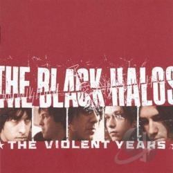 Black Halos - Violent Years CD Cover Art