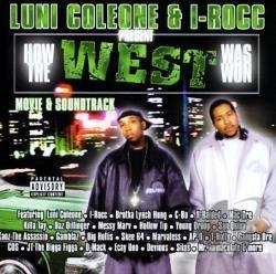 Luni Coleone & I-Rocc Present How The West Was Won CD Cover Art