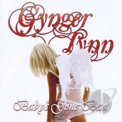 Lynn, Gynger - Baby's Gone Bad CD Cover Art