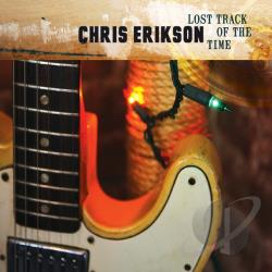 Erikson, Chris - Lost Track of the Time CD Cover Art