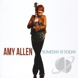 Amy Allen - Someday Is Today CD Cover Art