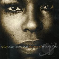 Flack, Roberta - Softly with These Songs: The Best of Roberta Flack CD Cover Art