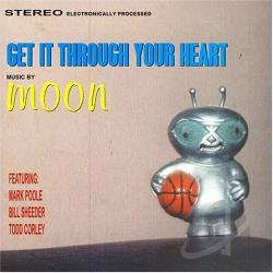 Moon - Get It Through Your Heart CD Cover Art