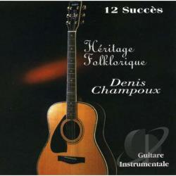 Champoux, Denis - Guitare Instrumentale: Heritage Folklorique CD Cover Art