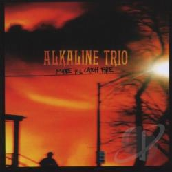 Alkaline Trio - Maybe I'll Catch Fire CD Cover Art