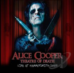 Cooper, Alice - Theatre of Death: Live at Hammersmith 2009 CD Cover Art
