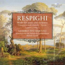 Bartoli / Carulli / Respighi / Sols - Resphighi: Works for Piano and Orchestra CD Cover Art