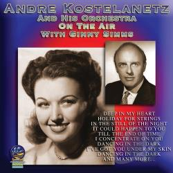 Kostelanetz, Andre / Kostelanetz, Andre & His Orchestra - On the Air with Ginny Sims CD Cover Art