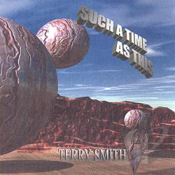 Smith, Terry - Such a Time as This CD Cover Art
