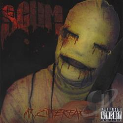 S.C.U.M. - Mr Zipperface CD Cover Art