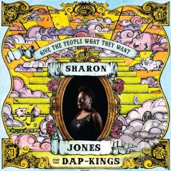 Jones, Sharon / Sharon Jones & The Dapkings - Give the People What They Want CD Cover Art