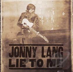 Lang, Jonny - Lie to Me CD Cover Art