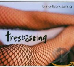 Trine-Lise Vaering - Trespassing CD Cover Art