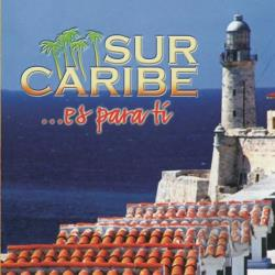 Caribe, Sur - Es Para Ti CD Cover Art