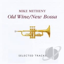 New Bossa: Selected Tracks / Old Wine - Old Wine / New Bossa: Selected Tracks CD Cover Art