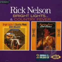 Nelson, Rick - Bright Lights & Country Music/Country Fever CD Cover Art