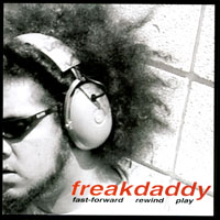 Freakdaddy - Fast Forward Rewind Play CD Cover Art
