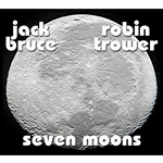 Bruce, Jack / Trower, Robin - Seven Moons CD Cover Art