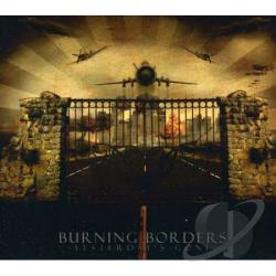 Burning Borders - Yesterday's Gone CD Cover Art