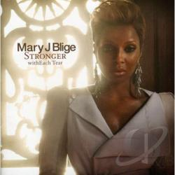 Blige, Mary J. - Stronger Witheach Tear CD Cover Art