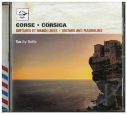 Raffo, Barthy - Corsica: Guitars and Mandolins CD Cover Art