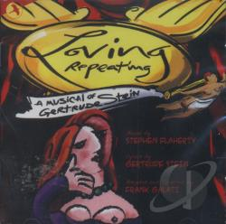 Murray, Tom - Loving Repeating: A Musical of Gertrude Stein CD Cover Art