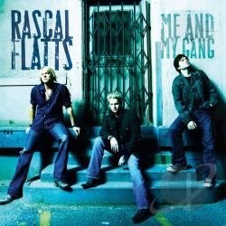 Rascal Flatts - Me and My Gang CD Cover Art