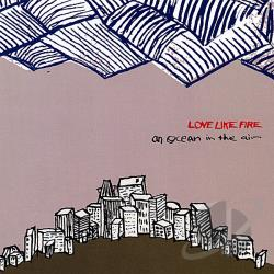 Love Like Fire - Ocean In The Air CD Cover Art