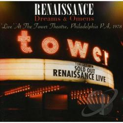 Renaissance - Dreams and Omens: Live at the Tower Theatre, Philadelphia PA, 1978 CD Cover Art