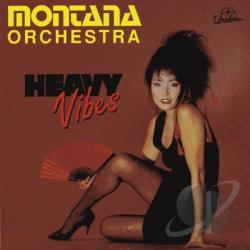 Montana Orchestra / Montana, Vincent JR. - Heavy Vibes CD Cover Art