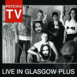 Psychic TV - Live in Glasgow Plus CD Cover Art