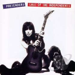 Pretenders - Last of the Independents CD Cover Art