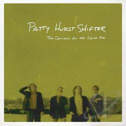 Patty Hurst Shifter - Too Crowded On The Losing End CD Cover Art