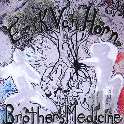 Vanhorn, Erik - Brother's Medicine CD Cover Art