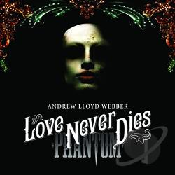Webber, Andrew Lloyd - Love Never Dies - Cast Recording CD Cover Art