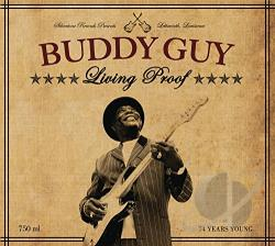 Guy, Buddy - Living Proof CD Cover Art