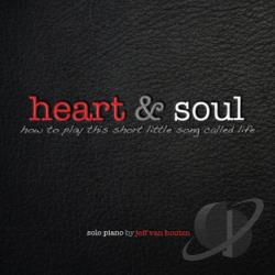 Jeff Van Houten - Heart & Soul CD Cover Art