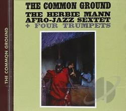 Herbie Mann Afro-Jazz Sextet - Common Ground CD Cover Art