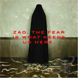 Zao - Fear Is What Keeps Us Here CD Cover Art