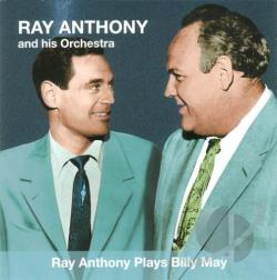 Anthony, Ray - Ray Anthony Plays Billy May CD Cover Art