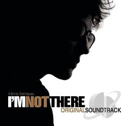 Dylan, Bob - I'm Not There CD Cover Art