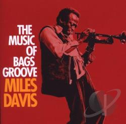 Davis, Miles - Music of Bags' Groove CD Cover Art
