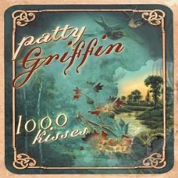Griffin, Patty - 1,000 Kisses CD Cover Art