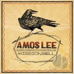 Lee, Amos - Mission Bell CD Cover Art