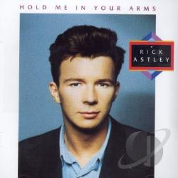 Astley, Rick - Hold Me in Your Arms CD Cover Art