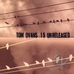 Ovans, Tom - Fifteen Unreleased CD Cover Art