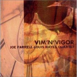 Farrell, Joe - Vim N Vigor CD Cover Art