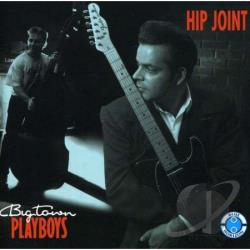 Big Town Playboys - Hip Joint CD Cover Art