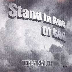 Smith, Terry - Stand in Awe of God CD Cover Art